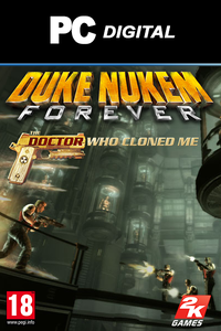 Duke Nukem Forever: The Doctor Who Cloned Me DLC PC